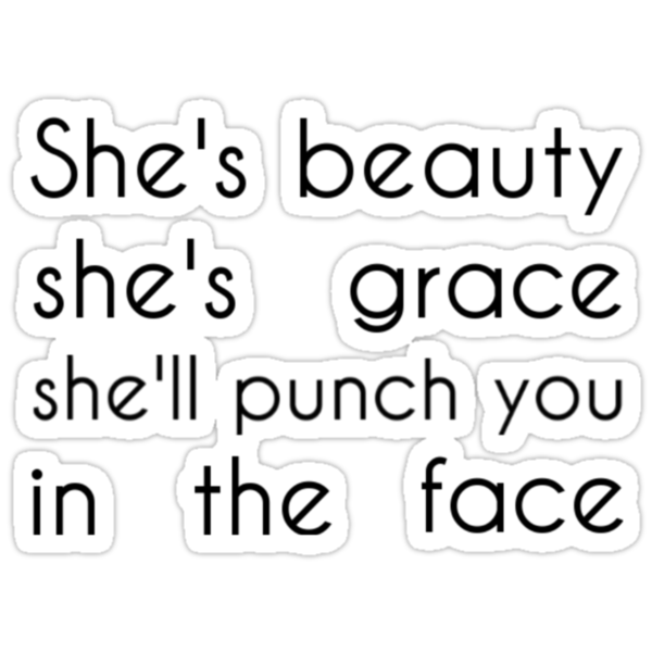 Buy Shes Beauty, Shes Grace, Shell Punch You in the Face Tee: Shop top …